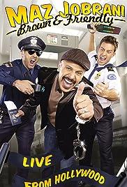 Maz Jobrani: Brown & Friendly (2009) (TV Special)