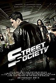 STREET SOCIETY (2014)