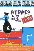 Image of Atraco a las 3... y media