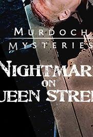 Murdoch Mysteries: Nightmare on Queen Street Poster