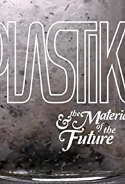 Plastiki and the Material of the Future Poster