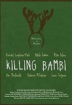 Killing Bambi