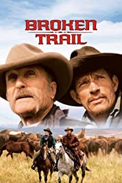 Broken Trail: The Making of a Legendary Western poster