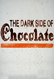 The Dark Side of Chocolate Poster