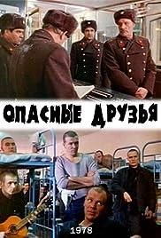 Opasnye druzya Poster
