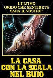 La casa con la scala nel buio(1983) Poster - Movie Forum, Cast, Reviews