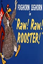 Image of Raw! Raw! Rooster!