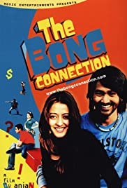 The Bong Connection(2006) Poster - Movie Forum, Cast, Reviews