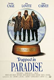 Trapped in Paradise(1994) Poster - Movie Forum, Cast, Reviews