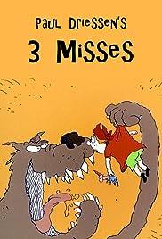 3 Misses Poster