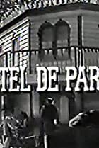 Image of Hotel de Paree: The Man Who Believed in Law