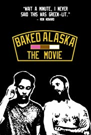Baked Alaska: The Movie? Poster