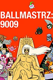 Ballmastrz: 9009 (2018)