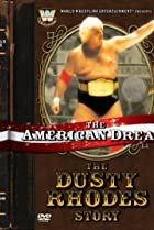 Image of The American Dream: The Dusty Rhodes Story