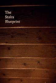 The stairs blueprint 2018 imdb the stairs blueprint poster malvernweather Choice Image