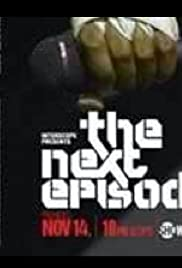Interscope Presents 'The Next Episode' Poster
