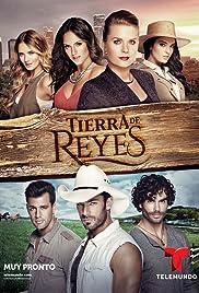 Tierra de Reyes Poster - TV Show Forum, Cast, Reviews