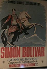The Life of Simon Bolivar Poster
