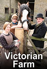 Victorian Farm Poster - TV Show Forum, Cast, Reviews