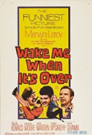Wake Me When It's Over (1960) Poster - Movie Forum, Cast, Reviews