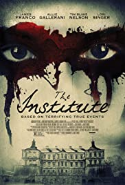 The Institute (2017) Poster - Movie Forum, Cast, Reviews