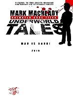 Mark Macready Underworld Tales