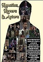 Lunatics Lovers & Actors