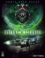 Aliens vs Titanic(2017)