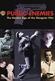 Public Enemies: The Golden Age of the Gangster Film Poster
