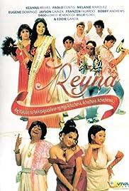 Reyna: Ang makulay na pakikipagsapalaran ng mga achucherva, achuchuva, achechenes... Poster
