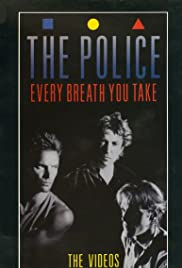 The Police: Every Breath You Take - The Videos Poster