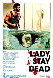 Lady Stay Dead (1981) Poster - Movie Forum, Cast, Reviews