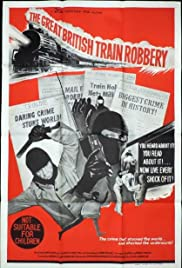 The Great British Train Robbery Poster - TV Show Forum, Cast, Reviews
