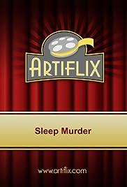 Sleep Murder(2004) Poster - Movie Forum, Cast, Reviews