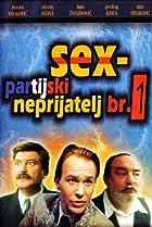 Image of Sex-partijski neprijatelj br. 1