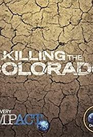 Watch Killing the Colorado Online HD Full Movie Free