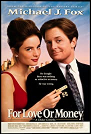 For Love or Money (1993) Poster - Movie Forum, Cast, Reviews