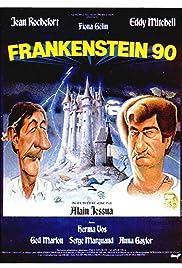 Frankenstein 90(1984) Poster - Movie Forum, Cast, Reviews