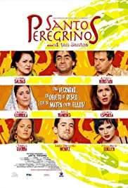 Santos peregrinos (2004) Poster - Movie Forum, Cast, Reviews