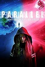 Parallel: Dimension Under Siege