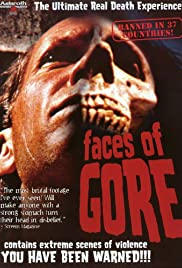 Faces of Gore (1999) Poster - Movie Forum, Cast, Reviews