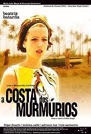 A Costa dos Murmúrios(2004) Poster - Movie Forum, Cast, Reviews