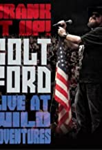 Colt Ford: Crank It Up, Live at Wild Adventures
