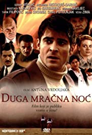 Duga mracna noc Poster - TV Show Forum, Cast, Reviews