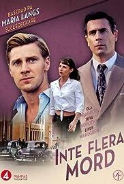 Inte flera mord(2013) Poster - Movie Forum, Cast, Reviews