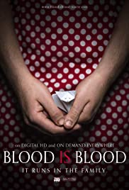 Blood Is Blood Poster