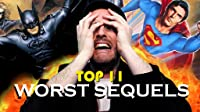 The Top 11 Worst Movie Sequels