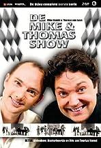 De Mike & Thomas show
