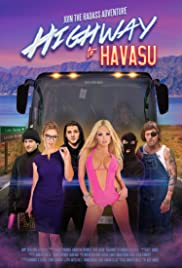 Highway to Havasu (2017) Poster - Movie Forum, Cast, Reviews