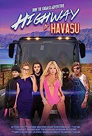 Highway to Havasu(2017) Poster - Movie Forum, Cast, Reviews